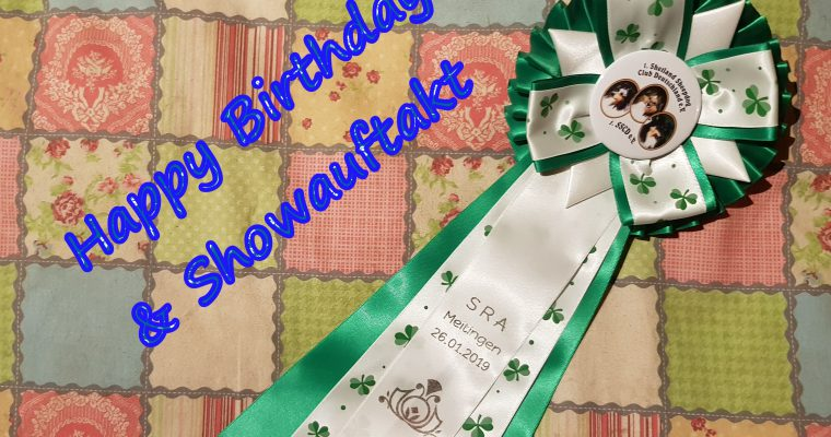 Happy Birthday und Showauftakt