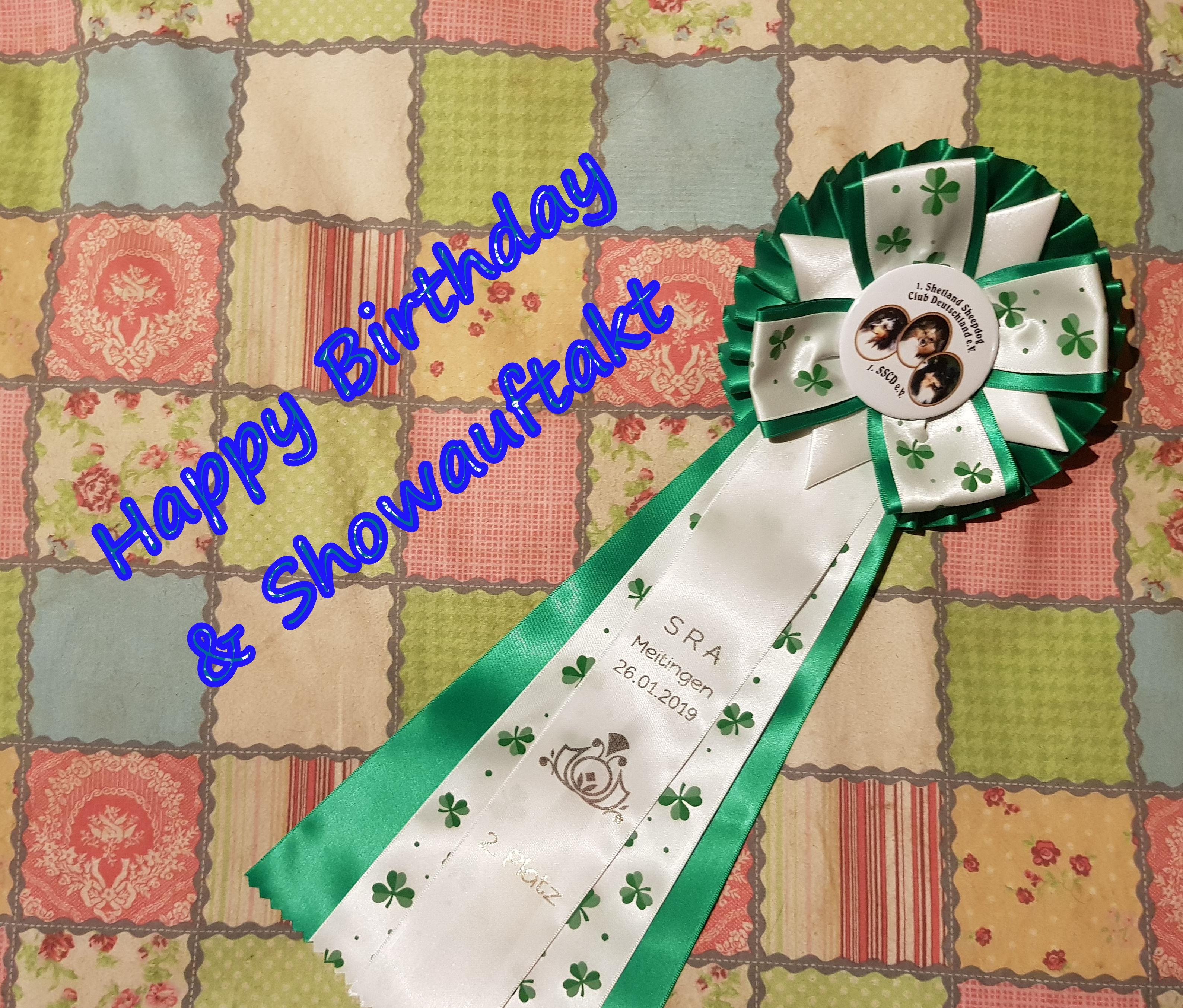 Happy Birthday und Showauftakt